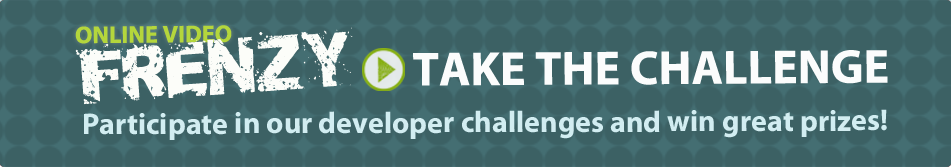 Online Video Frenzy Contest:  participate in our developer challenges